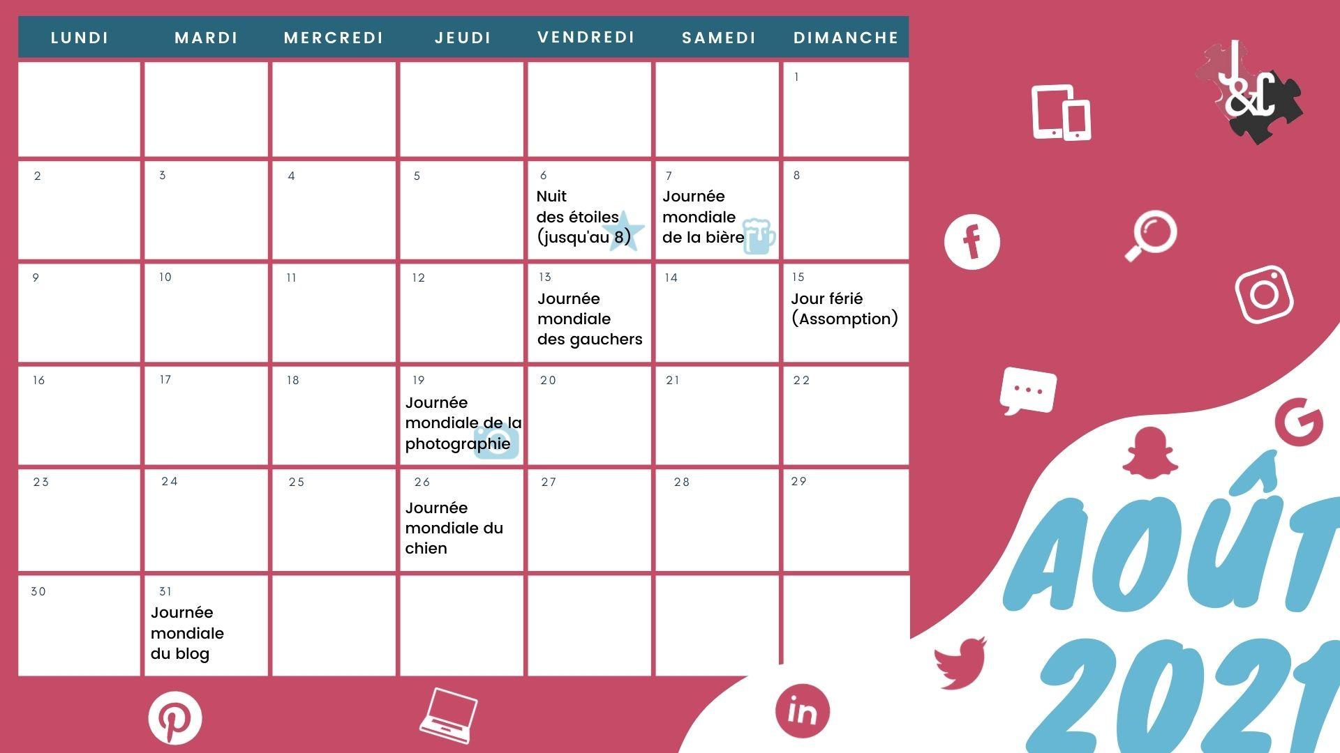 Retrouvez les événement du mois grâce à votre calendrier marronnier août 2021 !